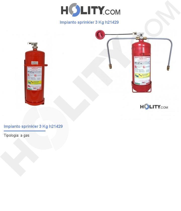 Impianto sprinkler 3 Kg h21429