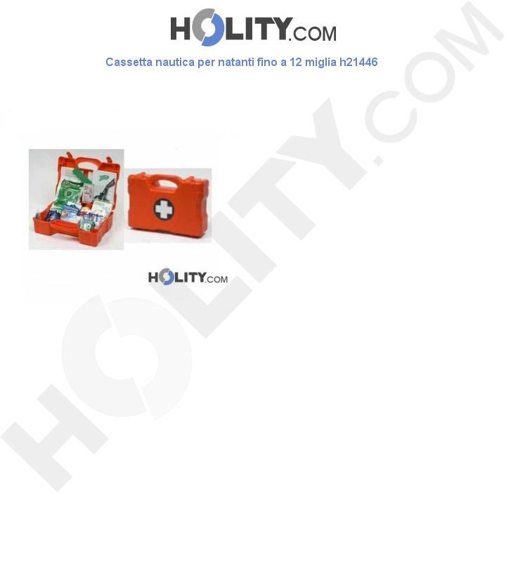 Cassetta nautica per natanti fino a 12 miglia h21446