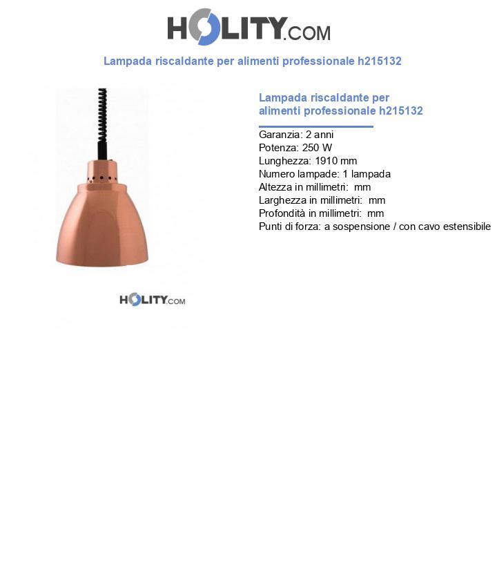 Lampada riscaldante per alimenti professionale h215132