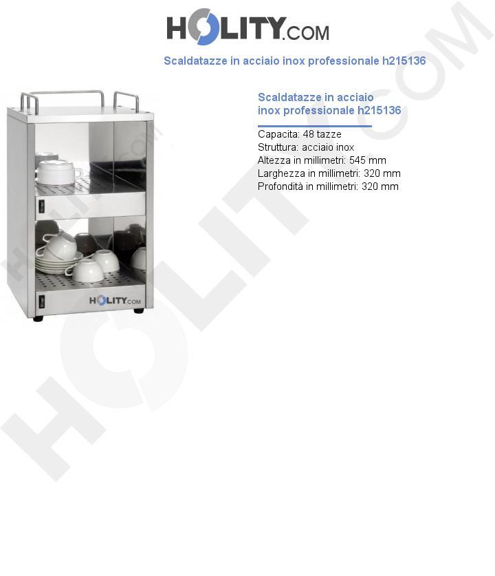 Scaldatazze in acciaio inox professionale h215136