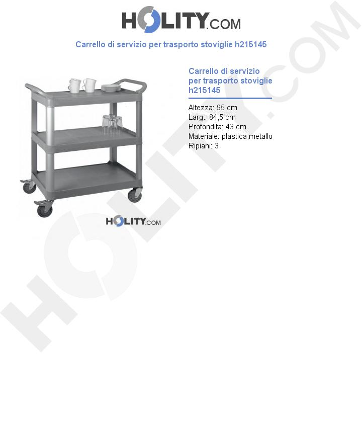 Carrello di servizio per trasporto stoviglie h215145