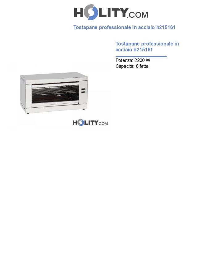 Tostapane professionale in acciaio h215161