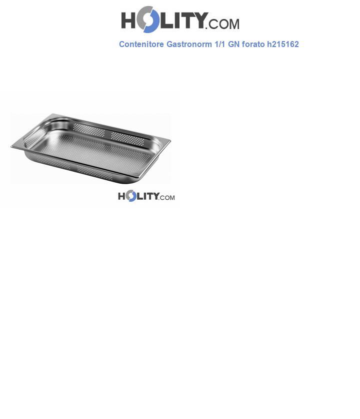 Contenitore Gastronorm 1/1 GN forato h215162