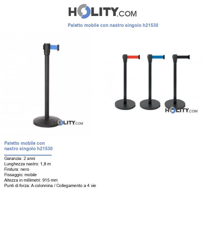 Paletto mobile con nastro singolo h21530