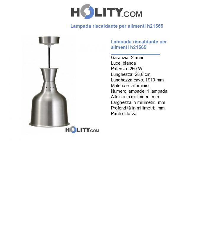Lampada riscaldante per alimenti h21565