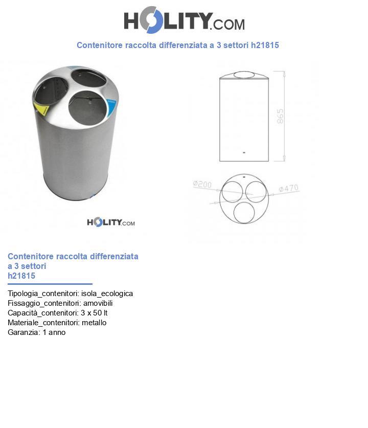 Contenitore raccolta differenziata a 3 settori h21815
