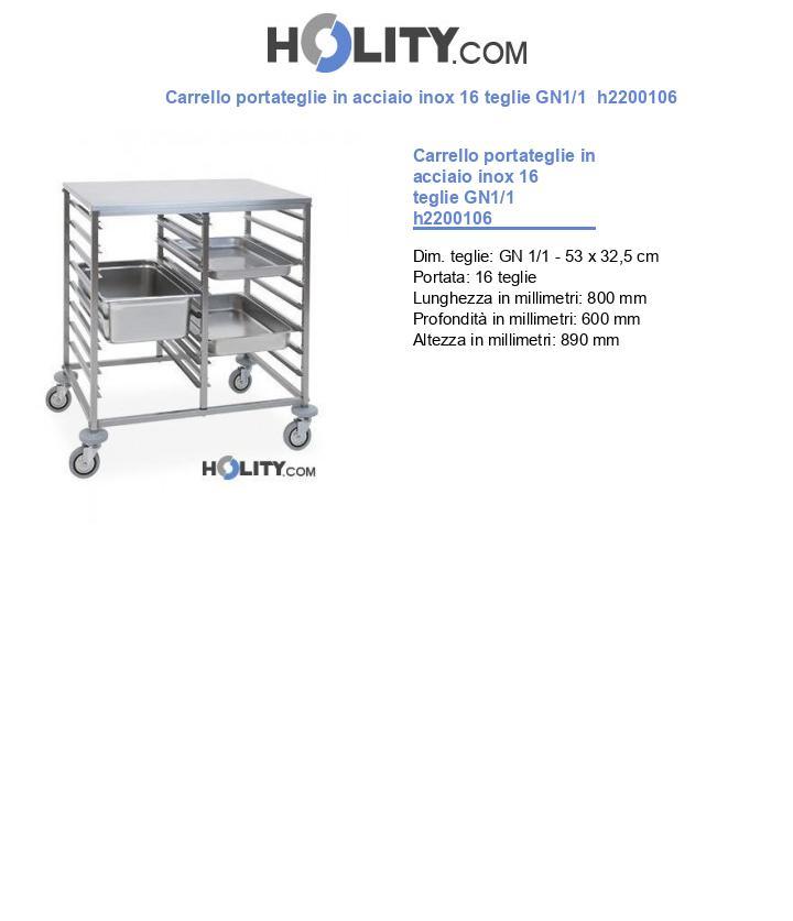 Carrello portateglie in acciaio inox 16 teglie GN1/1  h2200106