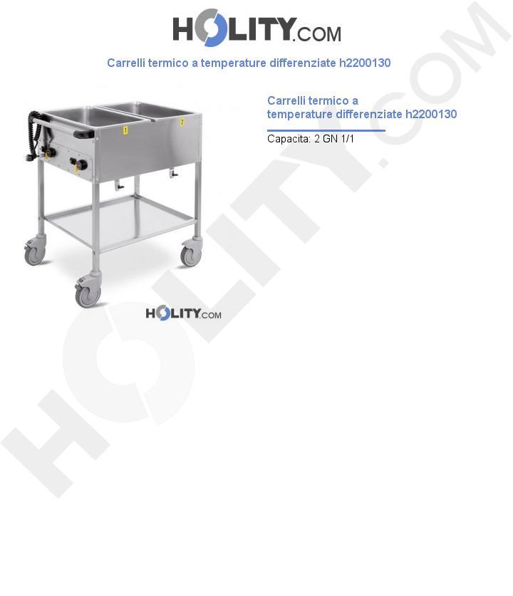 Carrello termico a temperature differenziate h2200130