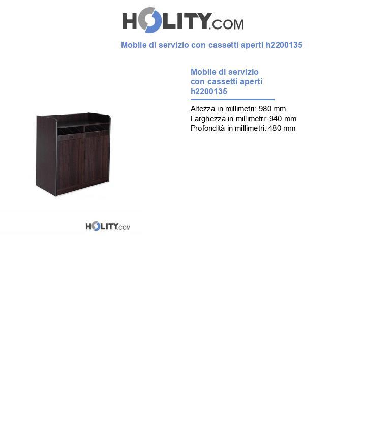 Mobile di servizio con cassetti aperti h2200135