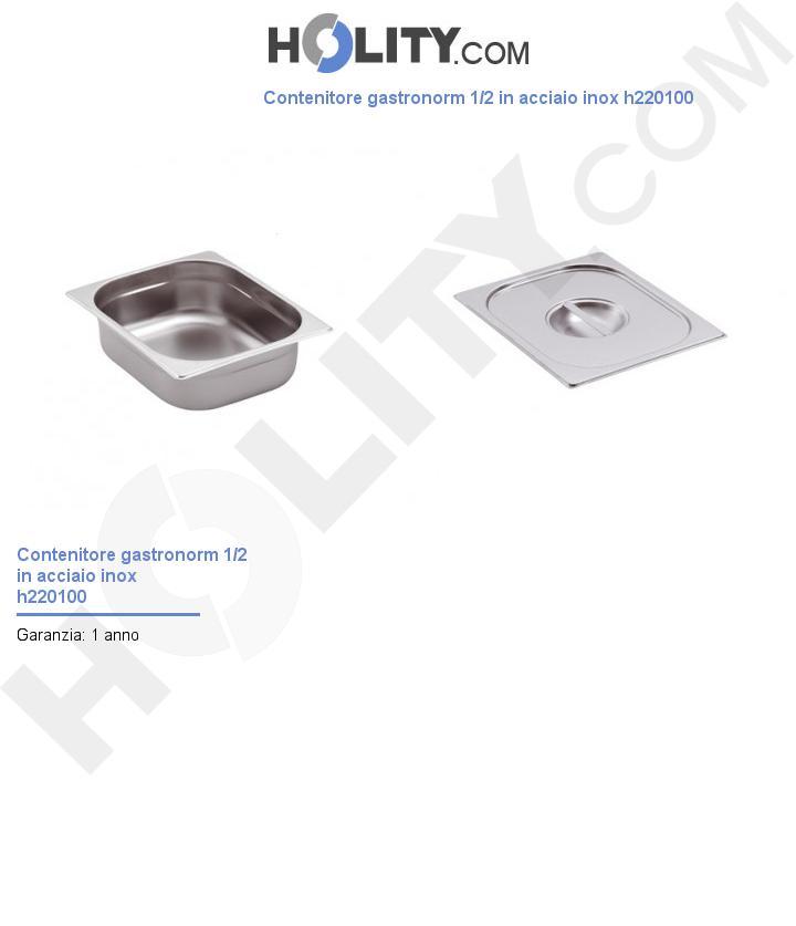 Contenitore gastronorm 1/2 in acciaio inox h220100