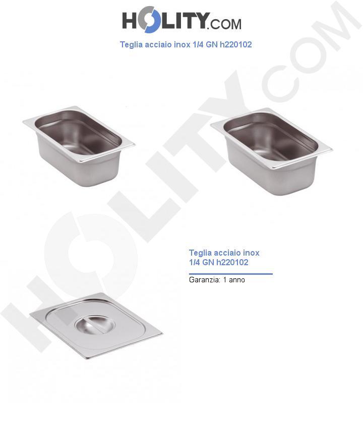 Teglia acciaio inox 1/4 GN h220102