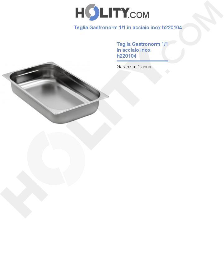Teglia Gastronorm 1/1 in acciaio inox h220104
