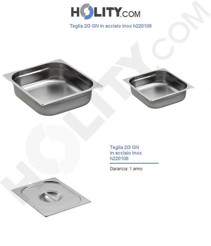 Teglia 2/3 GN in acciaio inox h220106