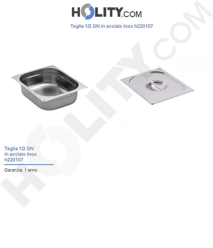 Teglia 1/2 GN in acciaio inox h220107