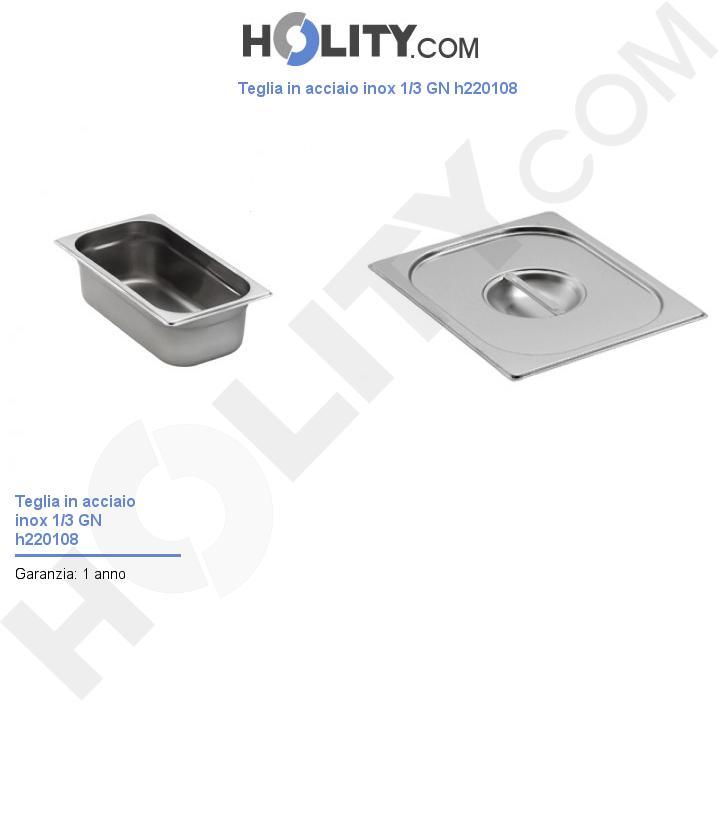 Teglia in acciaio inox 1/3 GN h220108