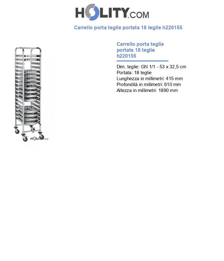 Carrello porta teglie portata 18 teglie h220155