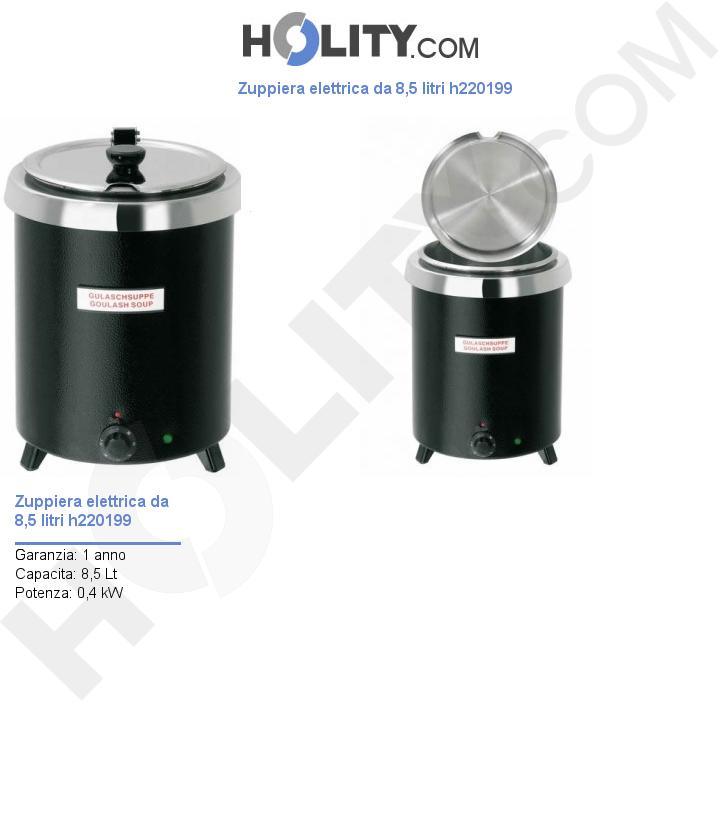 Zuppiera elettrica da 8,5 litri h220199