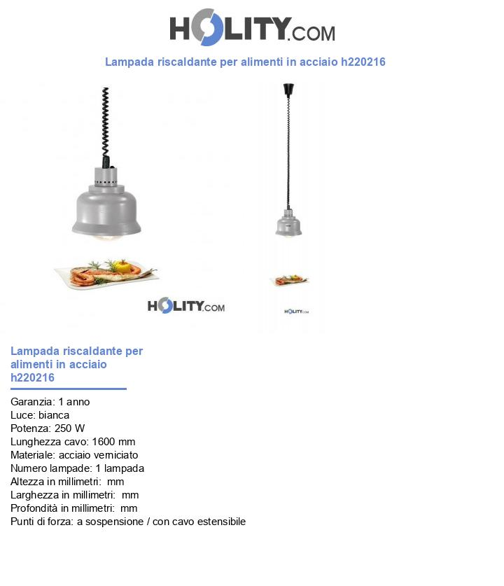 Lampada riscaldante per alimenti in acciaio h220216