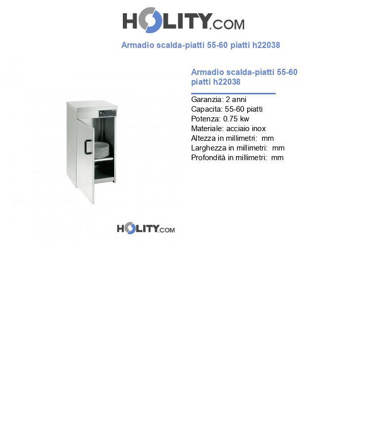Armadio scalda-piatti 55-60 piatti h22038