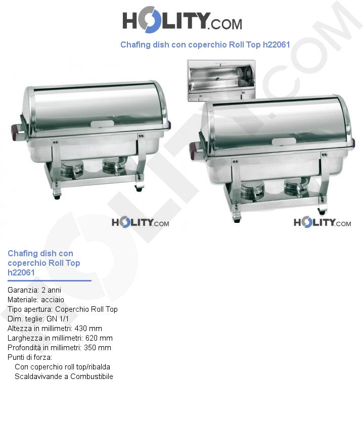 Chafing dish con coperchio Roll Top h22061