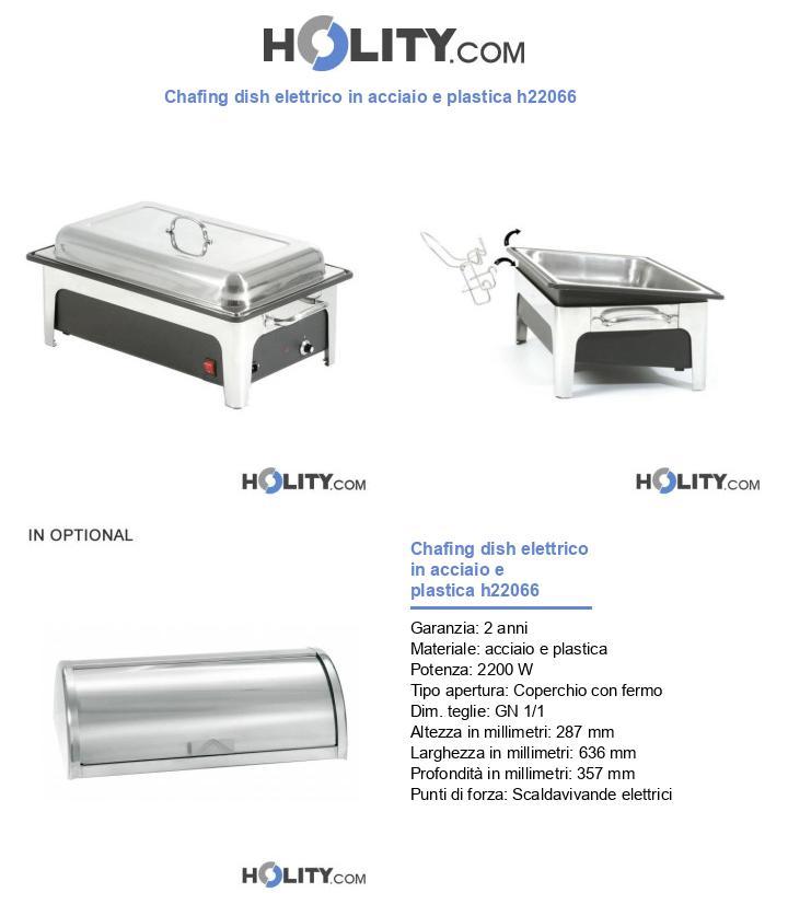 Chafing dish elettrico in acciaio e plastica h22066