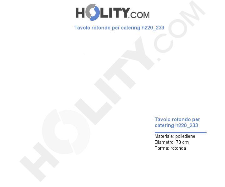 Tavolo rotondo per catering h220_233