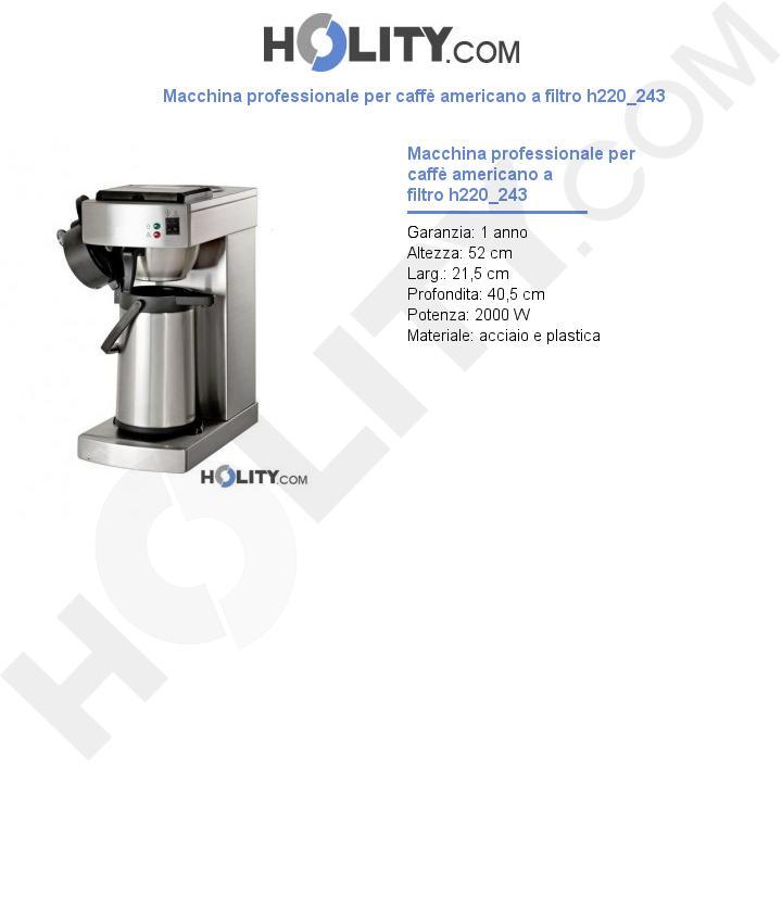 Macchina professionale per caffè americano a filtro h220_243