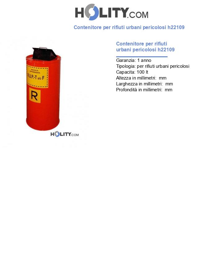 Contenitore per rifiuti urbani pericolosi h22109