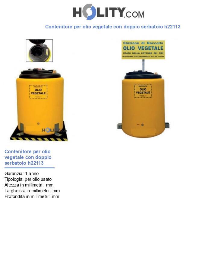 Contenitore per olio vegetale con doppio serbatoio h22113
