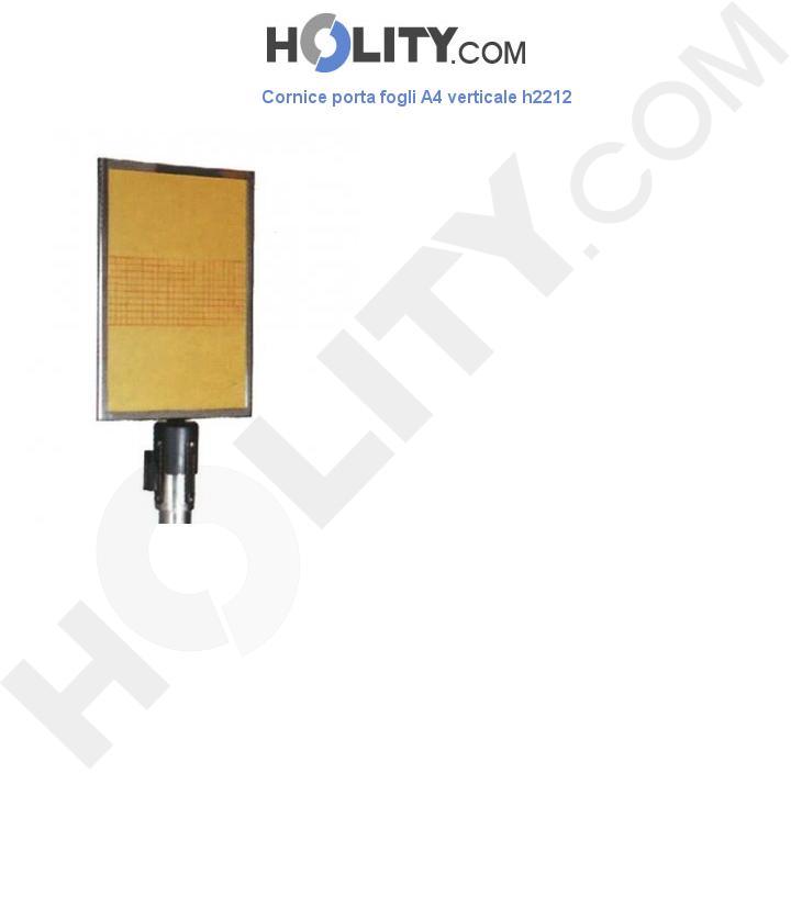 Cornice porta fogli A4 verticale h2212