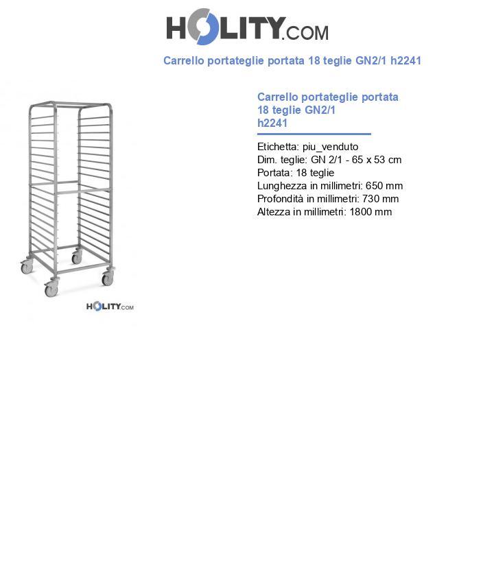 Carrello portateglie portata 18 teglie GN2/1 h2241