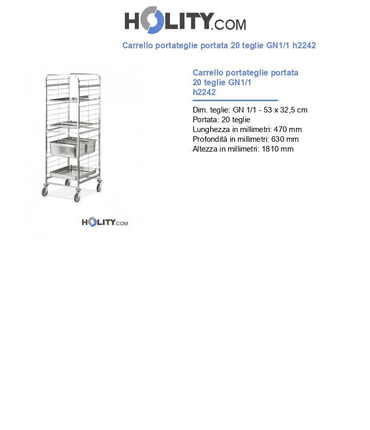 Carrello portateglie portata 20 teglie GN1/1 h2242
