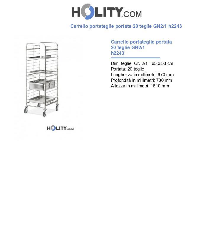 Carrello portateglie portata 20 teglie GN2/1 h2243