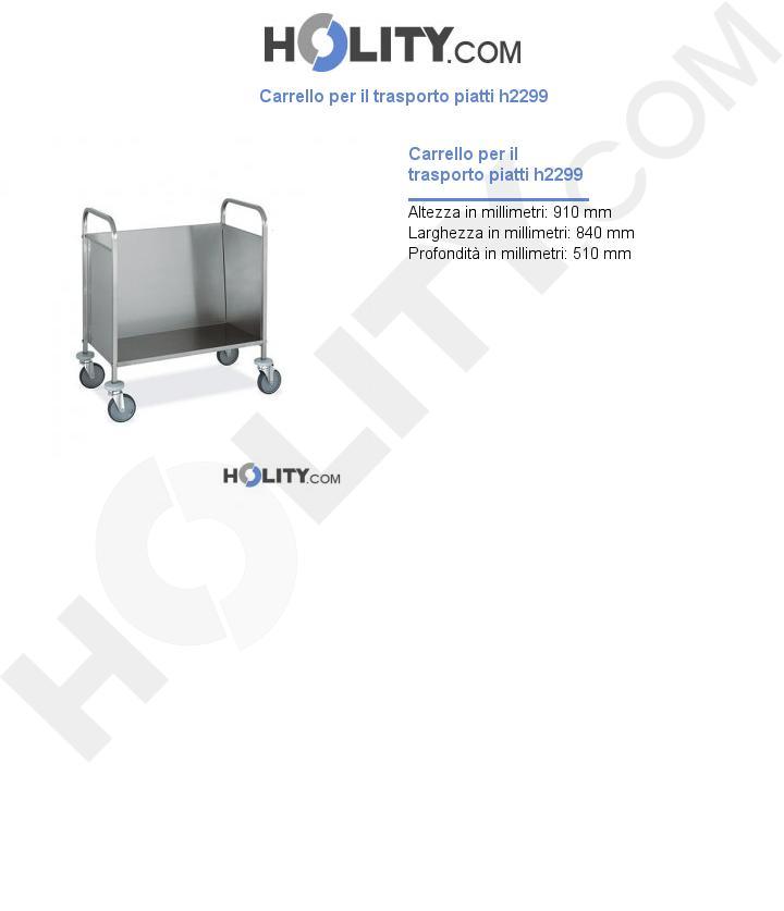 Carrello per il trasporto piatti h2299