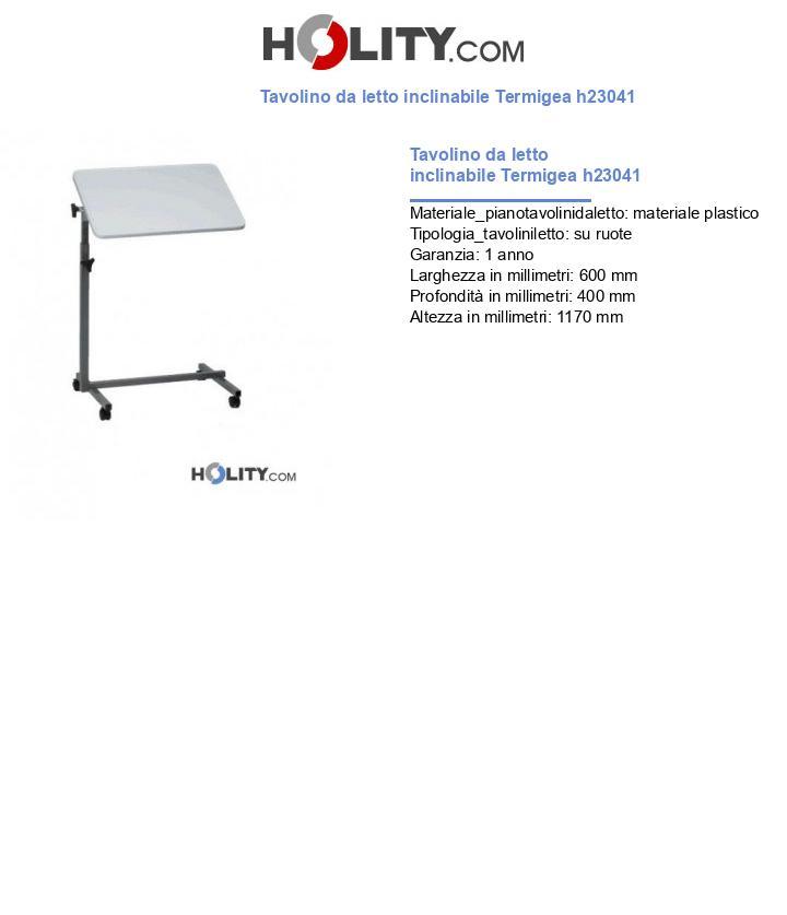 Tavolino da letto inclinabile Termigea h23041