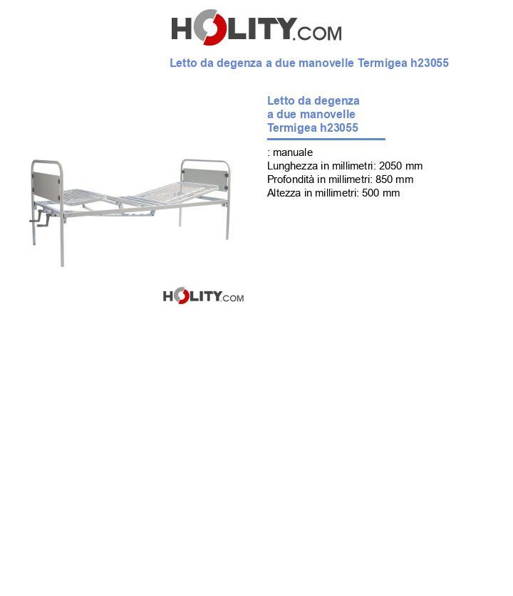 Letto da degenza a due manovelle Termigea h23055