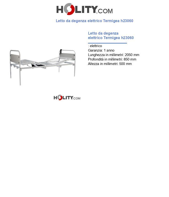 Letto da degenza elettrico Termigea h23060