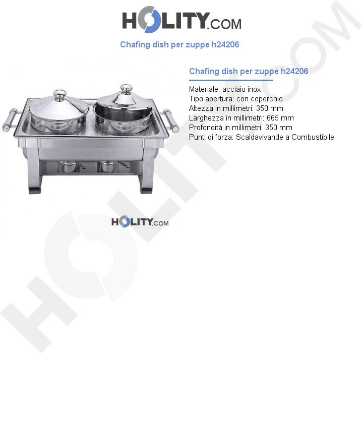 Chafing dish per zuppe h24206