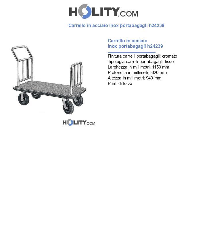 Carrello in acciaio inox portabagagli h24239