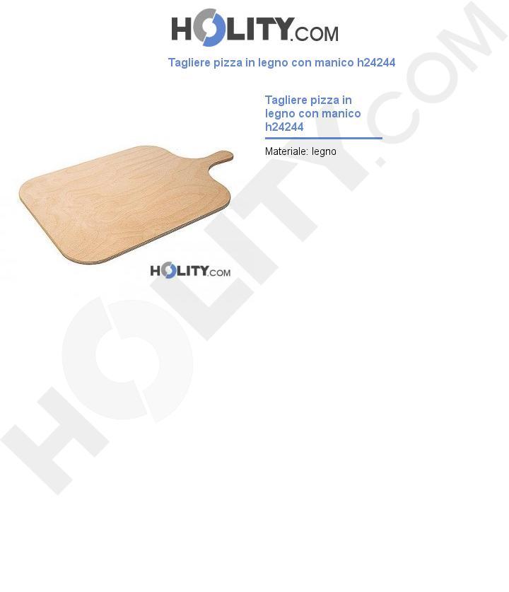 Tagliere pizza in legno con manico h24244