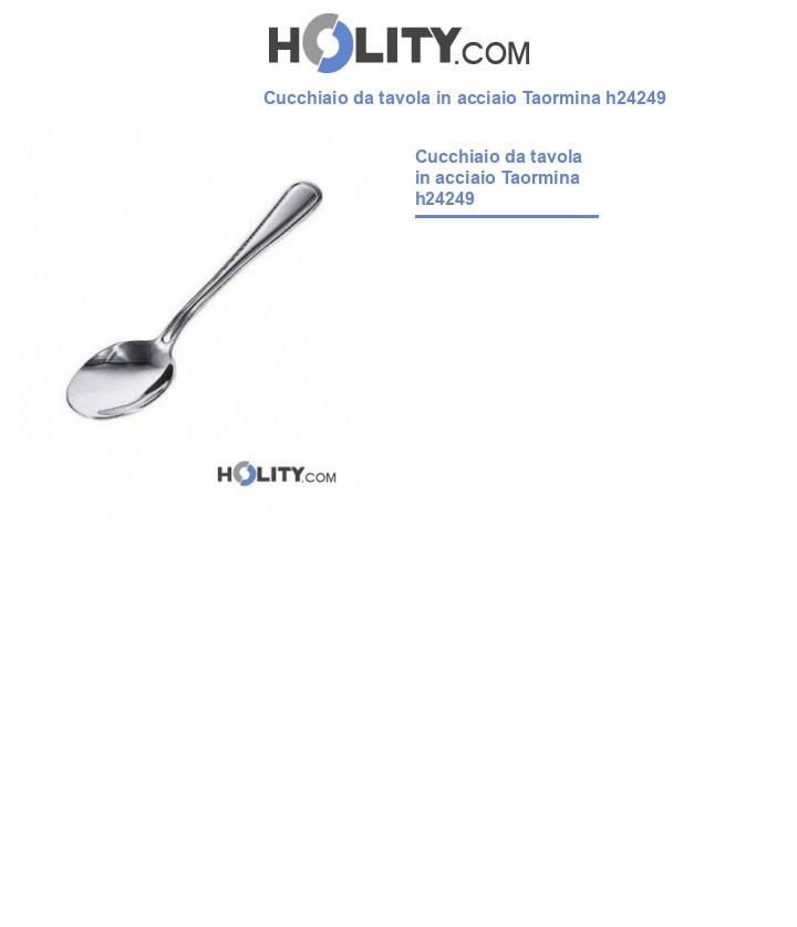 Cucchiaio da tavola in acciaio Taormina h24249