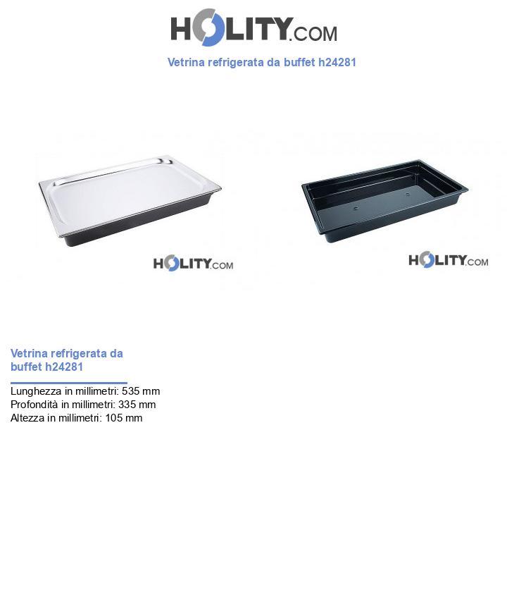 Vetrina refrigerata da buffet h24281