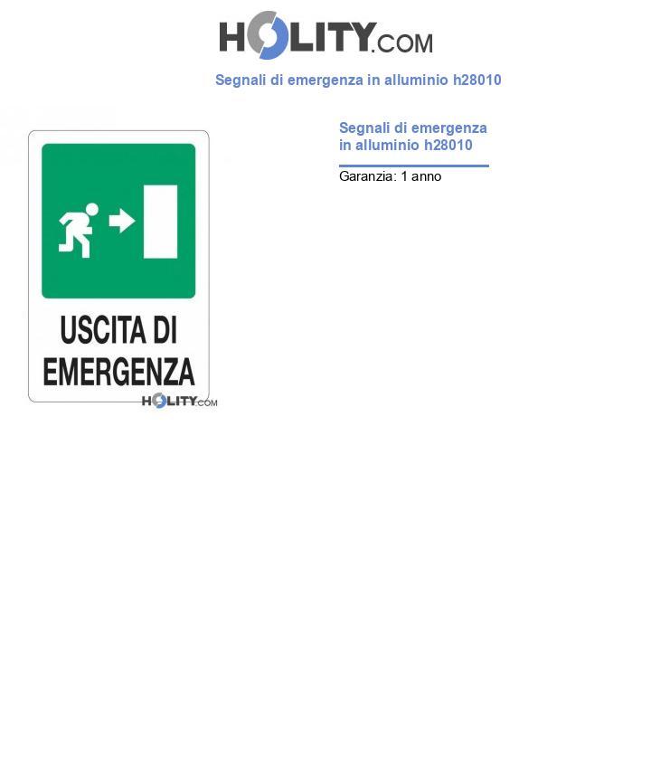 Segnali di emergenza in alluminio h28010