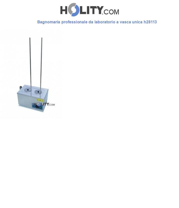 Bagnomaria professionale da laboratorio a vasca unica h28113