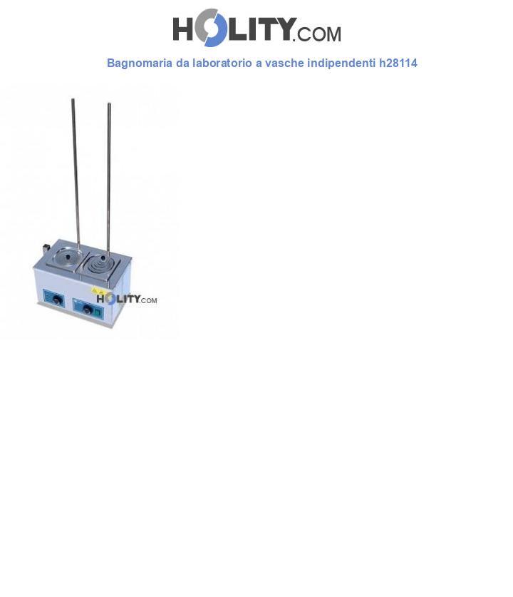 Bagnomaria da laboratorio a vasche indipendenti h28114