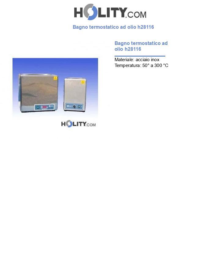 Bagno termostatico ad olio h28116