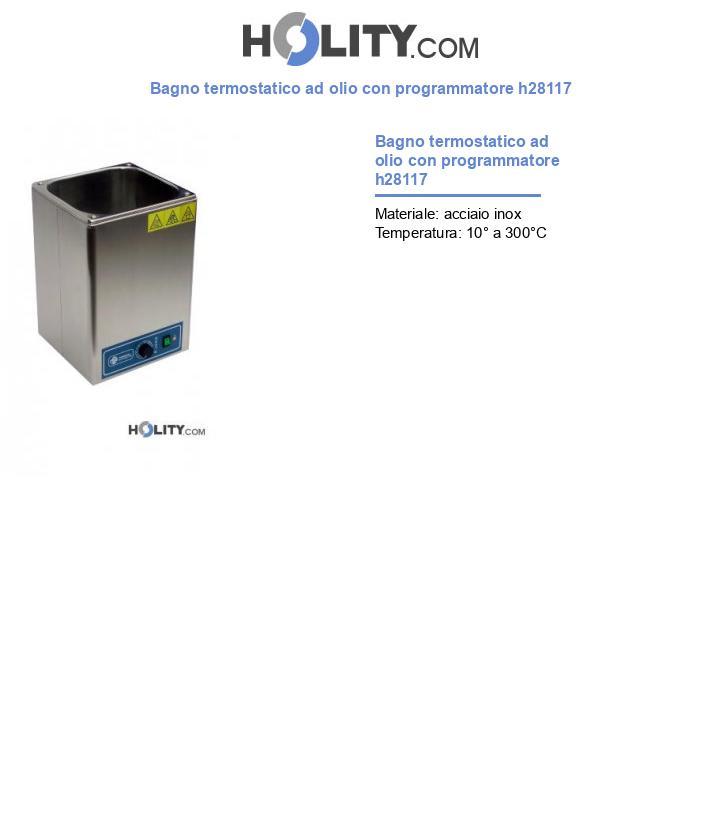 Bagno termostatico ad olio con programmatore h28117