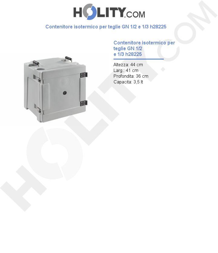 Contenitore isotermico per teglie GN 1/2 e 1/3 h28225