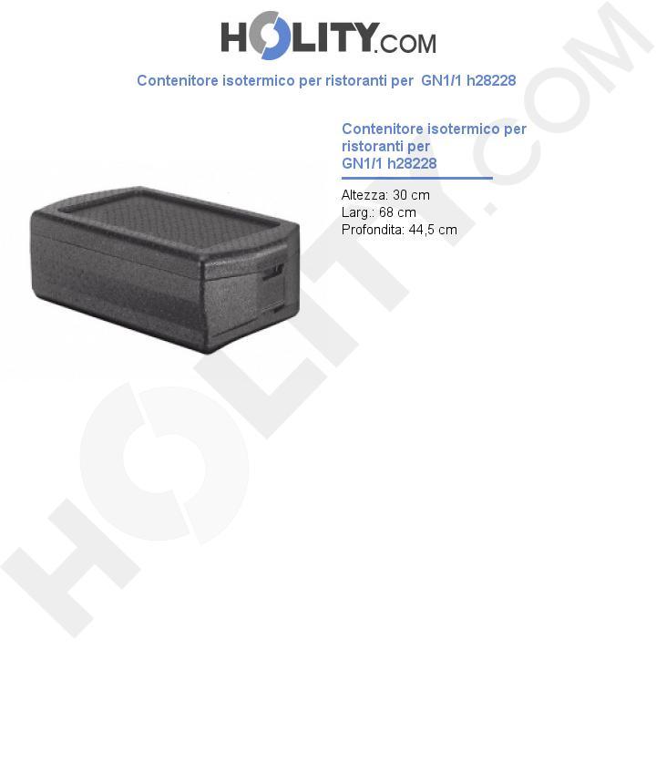 Contenitore isotermico per ristoranti per  GN1/1 h28228