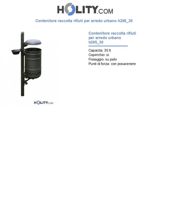 Contenitore raccolta rifiuti per arredo urbano h285_30